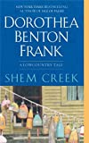 Shem Creek: A Lowcountry Tale (Lowcountry Tales)