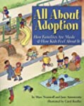 All About Adoption: How Families Are...