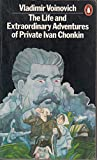 The Life And Extraordinary Adventures Of Private Ivan Chonkin (0140046690) by Vladimir Voinovich