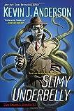 Slimy Underbelly (Dan Shamble Zombie P. I.)