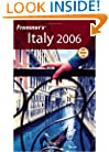 Frommer's Italy 2006 (Frommer's Complete Guides)