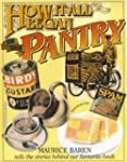 How it All Began in the Pantry: On Wh...