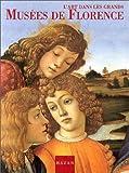 echange, troc A. Mazzanti - L'art dans les grands musées de Florence