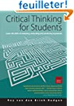 Critical Thinking for Students: 4th e...