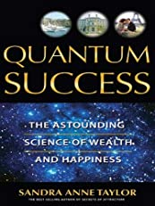 Quantum Success: The Astounding Science of Wealth
