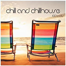 Chill And Chillhouse