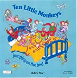 Ten little monkeys :  jumping on the bed /