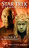 Paths of Disharmony (Star Trek: Typhon Pact #4) (143916083X) by Ward, Dayton