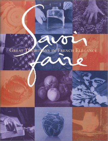 savoir-faire-great-traditions-in-french-elegance