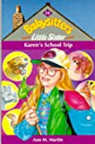 Karen's School Trip (0590131524) by Martin, Ann M.