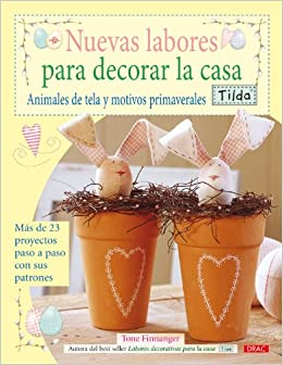 Nuevas labores para decorar la casa / Crafting Springtime Gifts