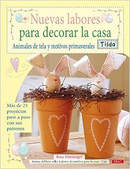 Nuevas labores para decorar la casa / Crafting Springtime Gifts