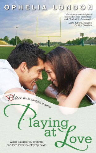 Playing at Love: A Perfect Kisses Novel (Entangled Bliss) by Ophelia London