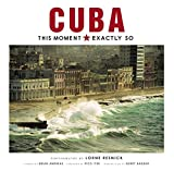 img - for Cuba: This Moment, Exactly So book / textbook / text book