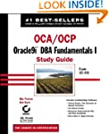 OCA/OCP: Oracle9i DBA Fundamentals I...