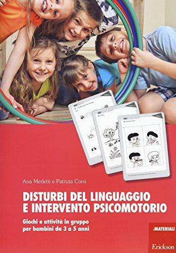 Disturbi-del-linguaggio-e-intervento-psicomotorio-Giochi-e-attivit-in-gruppo-per-bambini-da-3-a-5-anni