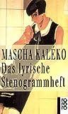 Das lyrische Stenogrammheft: Kleines Lesebuch für Große title=