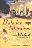 echange, troc Jean-Christophe Sarrot, Collectif - Balades littéraires dans Paris (1900-1945)
