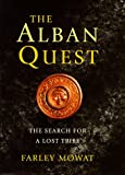 Alban Quest the Search for the Lost Trib (0297842951) by Mowat, Farley