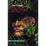 Eddie Campbell's Bacchus, Book 1: Immortality Isn't Forever ~ Eddie Campbell