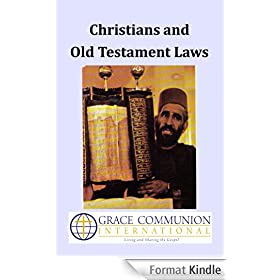 Christians and Old Testament Laws (English Edition)