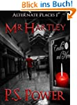 Mr. Hartley (Alternate Places Book 1)...