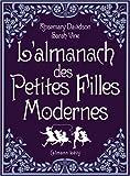 echange, troc Rosemary Davidson, Sarah Vine - L'almanach des Petites Filles Modernes