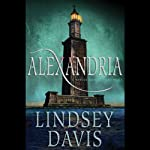 Alexandria: A Marcus Didius Falco Mystery (       UNABRIDGED) by Lindsey Davis Narrated by Christian Rodska