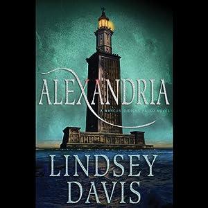 Alexandria: A Marcus Didius Falco Mystery | [Lindsey Davis]