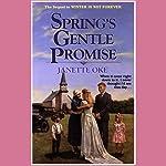 Spring's Gentle Promise: Seasons of the Heart, Book 4 | Janette Oke