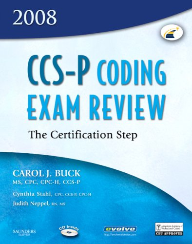 CCS-P Coding Exam Review 2008: The Certification Step
