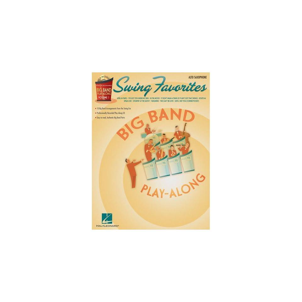 Swing Favorites   Alto Sax   Big Band Play Along Volume 1   BK+CD