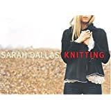 Sarah Dallas Knittingby Sarah Dallas