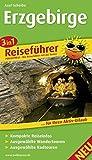 3in1-Reiseführer Erzgebirge: Für Ihren Aktiv-Urlaub, 3in1, kompakte Reiseinfos, ausgewählte Rad- und Wandertouren, inkl. detailierter Karten im idealen Maßstab