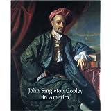 "John Singleton Copley in America (Metropolitan Museum of Art)von ""Carrie Rebora"""