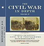 The Civil War in Depth, Volume II