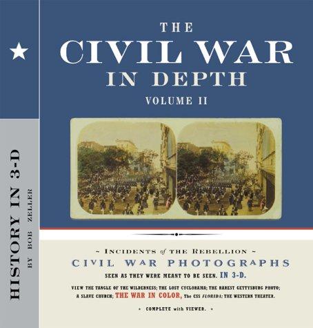 The Civil War in Depth, Volume II, Bob Zeller