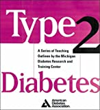 img - for Type 2 Diabetes : A Curriculum for Patients and Health Professionals book / textbook / text book