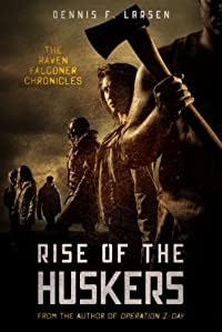 (FREE on 5/31) Rise Of The Huskers by Dennis Larsen - http://eBooksHabit.com
