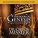 The Book of Genesis: Volume 2 Audiobook by Chuck Missler Narrated by Chuck Missler