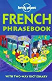 Lonely Planet French Phrasebook (0864424507) by Girard, Marie-Helene