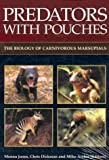 img - for Predators with Pouches: The Biology of Carnivorous Marsupials book / textbook / text book