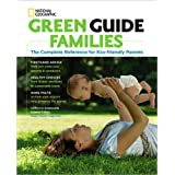 Environment: Green Guide Families: The Complete Reference for Eco-Friendly Parents Book Trade Show Giveaway