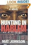 Hunting in Harlem: A Novel