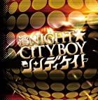 ��NIGHT��CITYBOY ��TYPE B��