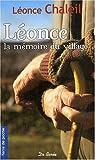 Léonce, la Mémoire du Village
