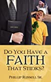 img - for Do You Have A Faith That Stinks? book / textbook / text book