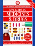 Bma New Guide to Medicines & Drugs Hb (Bma Family Doctor) JOHN HENRY