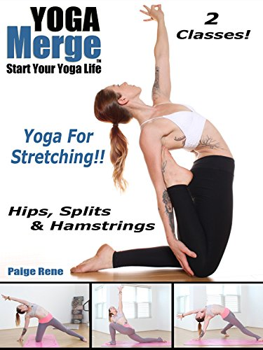 Yoga For Stretching | Hips, Splits, & Hamstrings