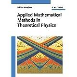 Applied Mathematical Methods in Theoretical Physics ~ Michio Masujima